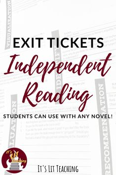 Do you desperately want to begin independent reading in your classroom, but know you need some way of grading it? Of course you don't want to kill students' joy for fun novels, but you know they won't do it without a grade--and administration needs to see numbers in that gradebook. These 10 skill-based exit tickets are so fast, they won't bog down your classroom, your grading time, or cause students to moan and roll their eyes. Get them now! #itslitteaching #independentreading…