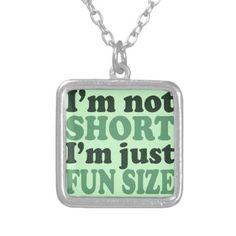 I'm not short just fun size pendant by EllesPlanet