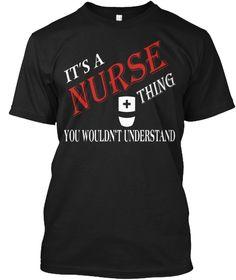 It's A Nurse T Shirt Black T-Shirt Front