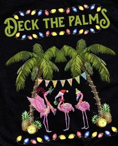 Deck the Palms Merry Flamingo Christmas Shirt - Gurustyles Beach Christmas, Coastal Christmas, Christmas Signs, Christmas Humor, Vintage Christmas, Christmas Holidays, Christmas Crafts, Christmas Flamingo, Christmas Island