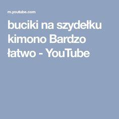 buciki na szydełku kimono Bardzo łatwo - YouTube