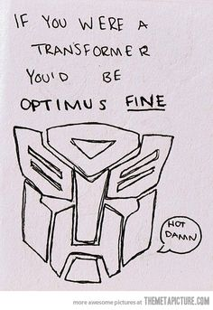 Transformer pick up line - The Meta Picture
