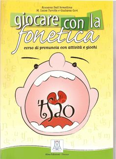 Giocare con la fonetica  giocare_con_la_fonetica_-_rossana_dall_armellin