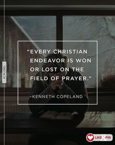 """""""If we are to imitate Jesus, we must become an intercessor. We can never become an intercessor without developing the almost lost art of intercessory prayer."""" –Kenneth Copeland"""