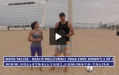 http://www.volleyball1on1.com/beach-volleyball-yoga-cool-down-exercises-video-2-of-3/ This is video 2 of 3 for our Beach Volleyball Yoga Cool Down Series. This video features volleyball yoga expert Maya Talisa. Maya has been featured in Volleyball Magazine and has worked with players in NCAA, AVP and FIVB.