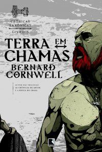 Terra em Chamas - Bernard Cornwell (livro 5)