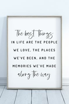 The Best Things In Life | Printable Wall Art | Inspirational Quote | Positive Quotes