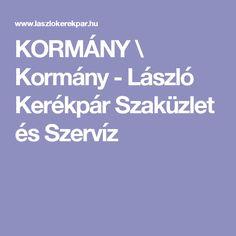 KORMÁNY \ Kormány - László Kerékpár Szaküzlet és Szervíz Boarding Pass