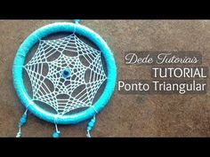Dede Tutoriais | Ponto Triangular no Filtro dos Sonhos #61 - YouTube