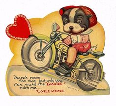 Dog on motorcycle Valentine Valentine Picture, Valentine Images, Vintage Valentine Cards, Valentine Day Cards, Valentine Ideas, Valentine Stuff, Holiday Cards, Valentine's Day Greeting Cards, Vintage Greeting Cards