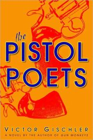 """The Pistol Poets By Victor Gischler - When a grad student is killed in a robbery crossfire, Harold Jenks assumes the victim's identity and steps into the halls of academia — where total chaos awaits. From an Edgar Award nominee, this """"viciously enjoyable"""" thrill-ride (Publishers Weekly) is perfect for fans of Carl Hiaasen!"""