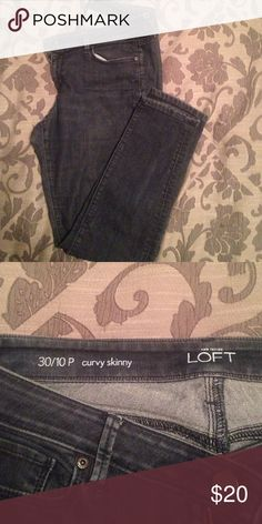 Loft jeans 30/10P curvy skinny jeans LOFT Jeans Skinny