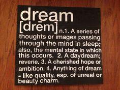 Dream- Custom Hand Painted Sign