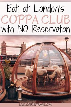 Want to eat in a Coppa Club igloo without a reservation? Find everything you need to know about the Coppa Club igloos overlooking Tower Bridge in London. The Shard London Restaurant, Sketch London Restaurant, Top Restaurants In London, Restaurant Design, Restaurant Bar, Europe Travel Tips, European Travel, Places To Travel, Travel Photos
