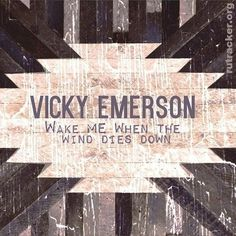 Vicky Emerson – Wake Me When the Wind Dies Down (2016) [MP3]