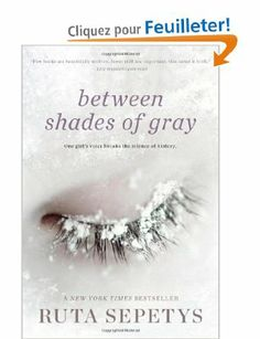 Between Shades of Gray, Ruta Sepetys (trad : Ce qu'ils n'ont pas pu nous prendre)