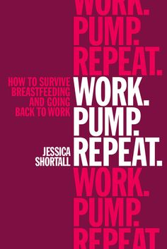 How to Survive Breastfeeding and Going Back to Work! Jessica Shortall's new book is game-changing, maybe even life-changing, for mothers who return to work & wish to continue Back To Work, Going To Work, Healthy Milk, Pumping At Work, Work Pumps, Breastmilk Storage, Fabulous Quotes, Breastfeeding And Pumping, Return To Work