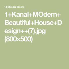 1+Kanal+MOdern+Beautiful+House+Design++(7).jpg (800×500)