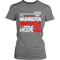 Awesome Washington Firefighter Dad
