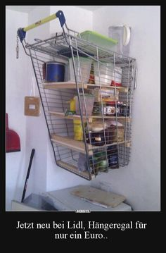 Even though possessing a shopping cart without a receipt of sale is illegal, redneck logic tells them to use it to build shelves for the garage. Don't worry, the wheels did not go to waste! Redneck Humor, Redneck Gifts, Diy Regal, Rednecks, Garage Storage, Hose Storage, Garage Organisation, Pantry Storage, Storage Organization