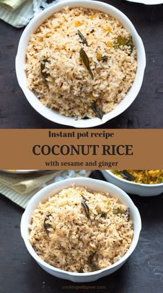 INSTANT POT COCONUT RICE - This Fragrant south Indian style variety one pot rice dish with coconut, ginger and sesame.is vegan and gluten free Best Indian Recipes, Best Vegan Recipes, Vegetarian Recipes, Vegetarian Cooking, Vegan Meals, Rice Recipes, Recipies, Fried Fish Recipes, Best Instant Pot Recipe