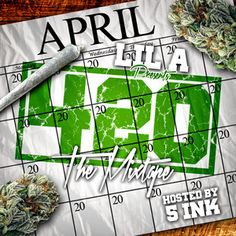 NEVER COME DOWN, BY L.E.X & LIL-A,,,420 THE MIXTAPE #w33daddict #HighTunes