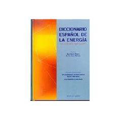 G O-G/915 - Diccionario Español De La Energia.