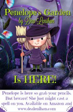 DEA LENIHAN'S BLOG: PENELOPE'S GARDEN Coloring Book Is HERE!
