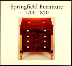 SPRINGFIELD MASSACHUSETTS 18th - 19th CENTURY FURNITURE American Colonial