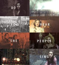 Les Miserables -- Do you hear the people sing? I love this song!