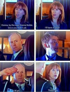 "LOL! The way The Doctor looks at him! Like, ""Yeah, you better do it."" I LOVE Donna"