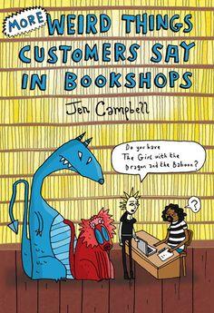 """More Weird Things Customers Say in Bookshops"" av Jen Campbell - Bought used on eBay/World of Books/Abe Books"