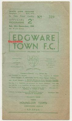 1949 Edgware Town v Hounslow Town Football Programme Northampton Town, Bolton Wanderers, Football Program, Programming, London, Usa, Bolton Wanderers F.c., U.s. States