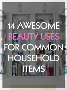 beauty uses for common household items