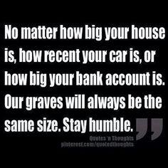 #stayhumble