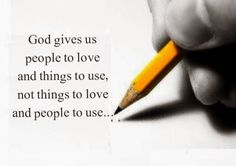 God gives us people to ❤️ & thins to use NOT things to love & people to use.... #saturdaymorning #saturday #thoughts