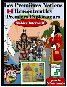 This 70 page, engaging, LES PREMIÈRES NATIONS RENCONTRENT LES PREMIERS EXPLORATEURS - Cahier interactif (AVANT 1713) for the Ontario S.S. Grade 5 French Immersion Curriculum from www.teacherspayte... includes 22 foldable, informational templates to meet the Heritage and Identity Expectations.