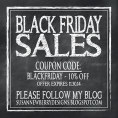 SUSAN NEWBERRY DESIGNS: A Word of Thanks and Black Friday Deals