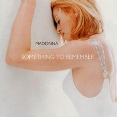 Madonna, Something to Remember, 1995