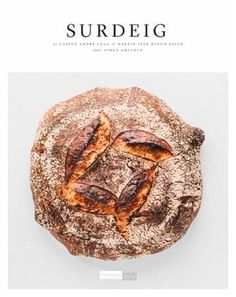 Buy Sourdough by Casper Andre Lugg at Mighty Ape NZ. Sourdough is a traditional style of bread that is both healthy and delicious, making it a favourite with artisan bakers. Making Sourdough Bread, Sourdough Recipes, Cookbook Cover Design, Pain Au Levain, Modern Books, Cookery Books, How To Make Bread, Recipe Using, Store