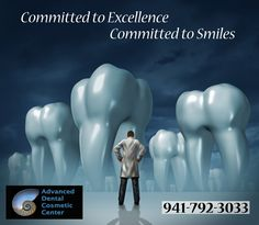 Advanced Dental Cosmetic Center is committed to excellence. - #healthysmile