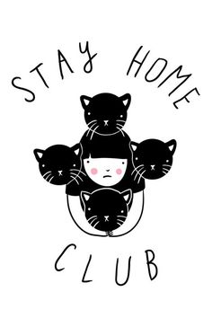 Stay Home Club Print $15