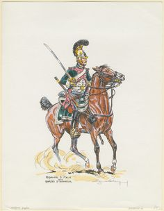 Royaume d'Italie 1812. Gardes d'Honneur Baba-Cynwyd: J.C. Tily, 1962 Lelièpvre, Eugène (artist) One of 2 signed hand-colored line prints after Lelièpvre of uniforms. See also: Royaume d'Italia, 1812. Chasseurs à cheval.