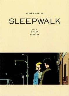 Sleepwalk: And Other Stories, by Adrian Tomine