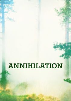 NEW MINDS !@(Watch).HD!@ ] Annihilation 』 2018 』 FULL Movie Putocker