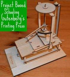 Project Based Homeschooling: Gutenberg's Printing Press