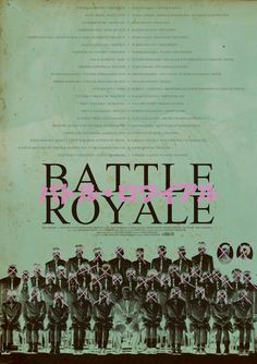 バトル・ロワイアル - Battle Royale (Kinji Fukasaku, 2000)