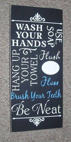 This is going on my bathroom wall. Simple clean lines with a witty whip about hygiene - lol