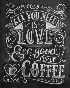 Love & Coffee Chalkboard Art Print