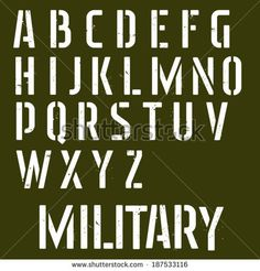 Find Military Stencil Vector Font Sprayed Type stock images in HD and millions of other royalty-free stock photos, illustrations and vectors in the Shutterstock collection. Alphabet Symbols, Hand Lettering Alphabet, Stencil Font, Letter Stencils, Military Letters, Photography Words, Type Posters, Cricut Fonts, Graffiti Lettering